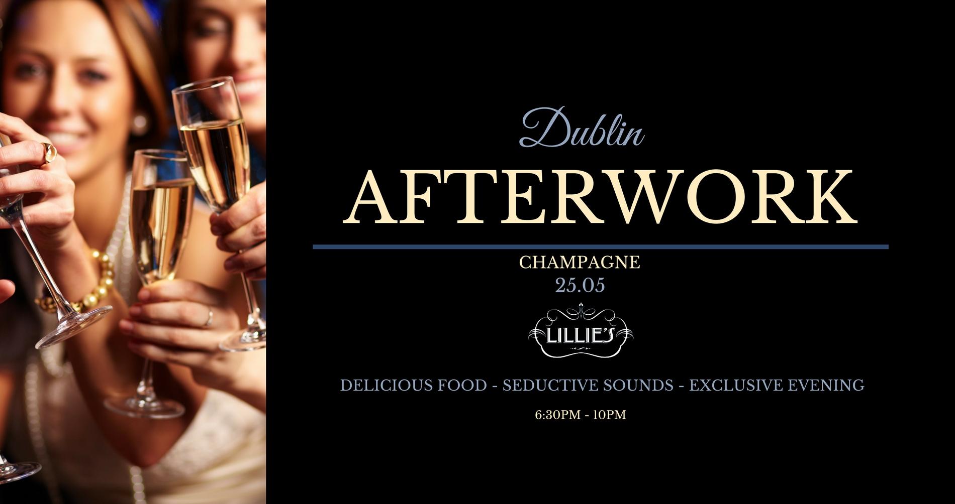 Afterwork Champagne no3 - Lilllies - Dublin